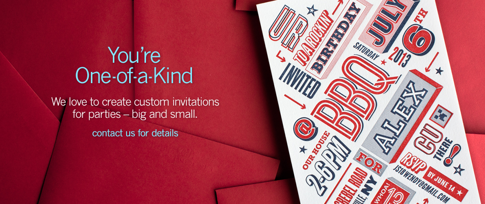 We do custom invitations: Contact us for details